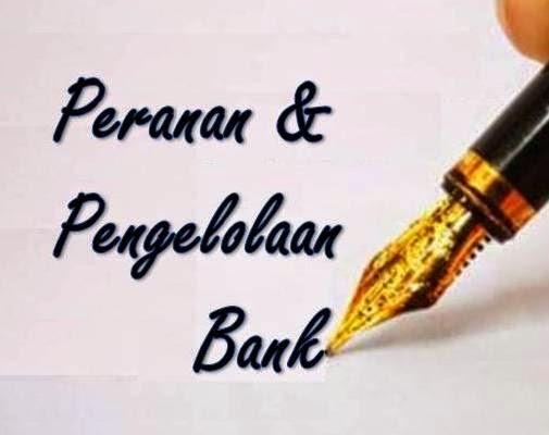 Peranan dan Pengelolaan Bank