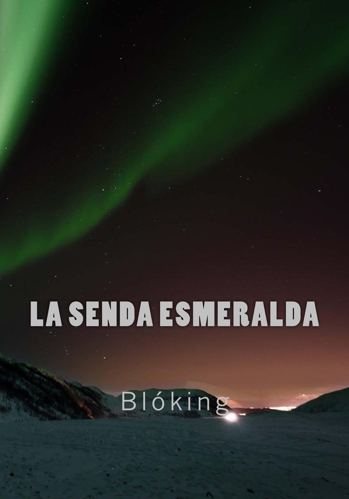 #Obra 47 - La senda esmeralda