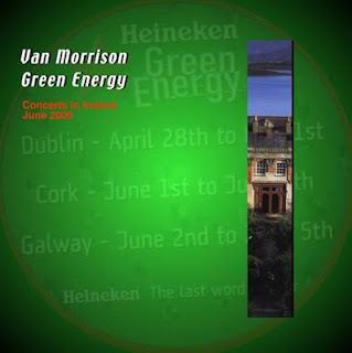 bootleg Van Morrison - Green Energy, Galway & Cork, 2 & 3 June 2000