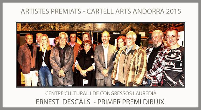 CARTELL-ARTS-ANDORRA-PREMIS-2015-ARTISTES-PREMIATS-CENTRE-CONGRESSOS-ARTISTA-PINTOR-ERNEST DESCALS-DIBUIX-PRIMER PREMI