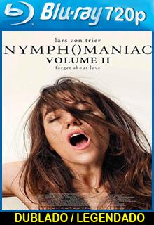 Assistir Ninfomaníaca Volume 2 Dublado ou Legendado 2014
