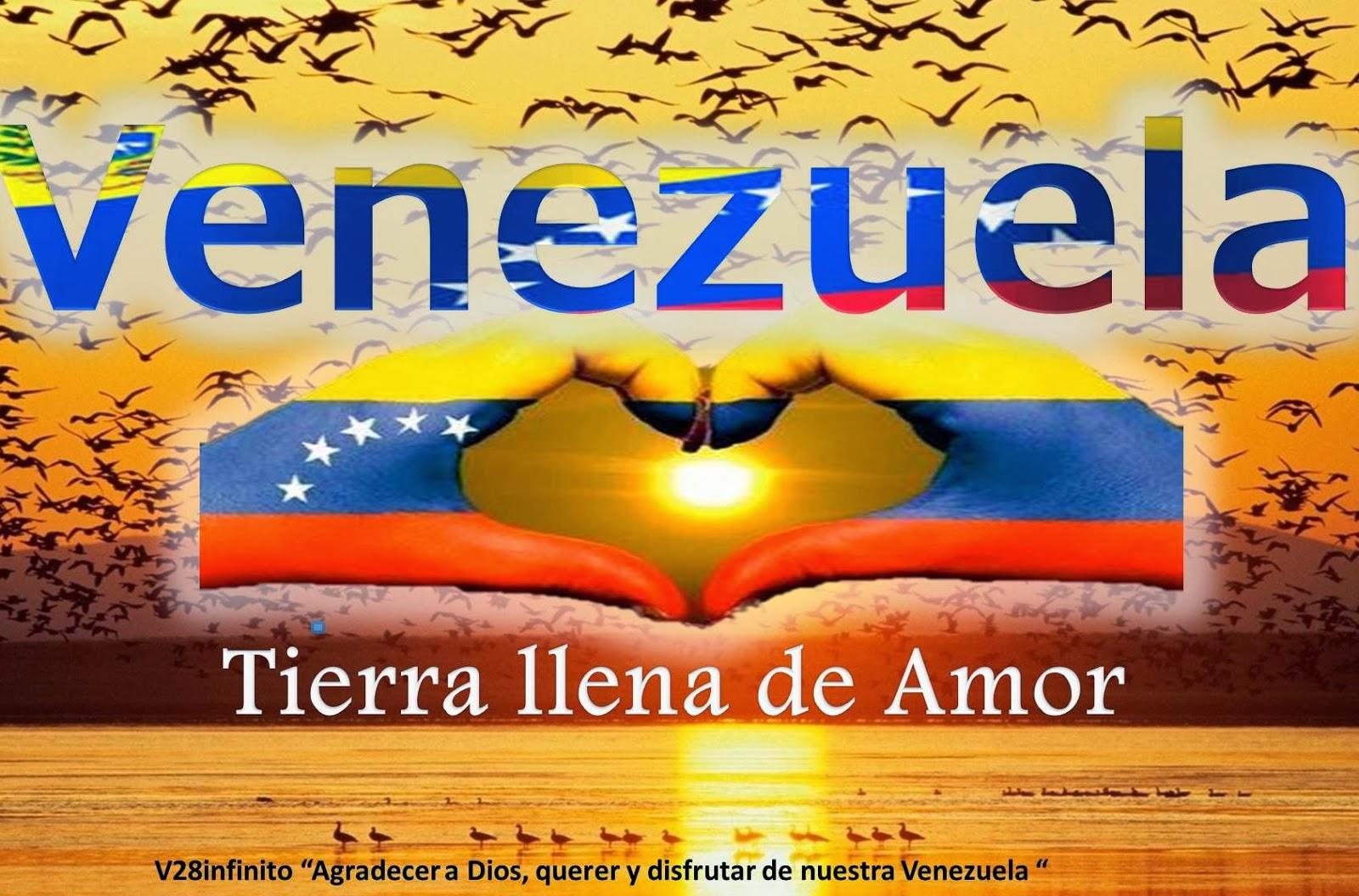 IMAGEN VENEZUELA TIERRA LLENA DE AMOR