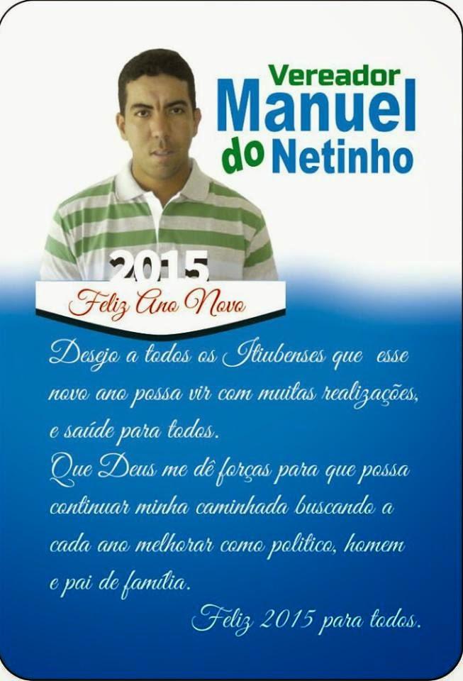 COLUNA DA MARY FERREYRA MENSAGEM DO VEREADOR MANUEL DO NETINHO (DEM)