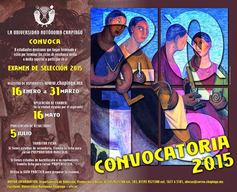 Convocatoria para presentar el examen de admision 2015 a Chapingo