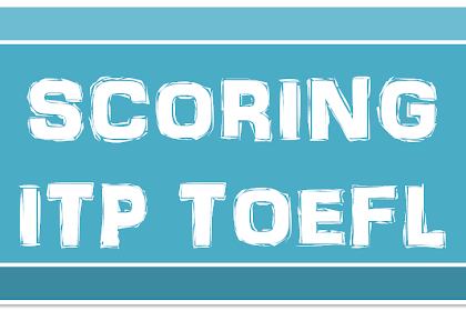 Contoh Penghitungan Skor ITP Toefl