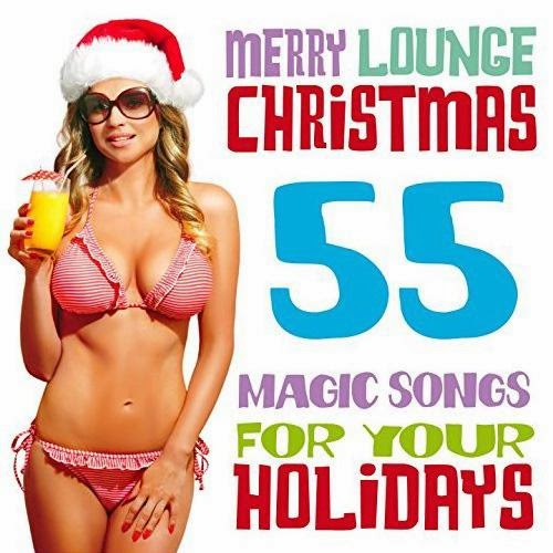 Download Merry Lounge Christmas 55 Magic Songs for Your Holidays Baixar CD