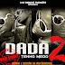 Dada 2 ft. Rei Panda - Gelado de Mukua (2012) [Download]