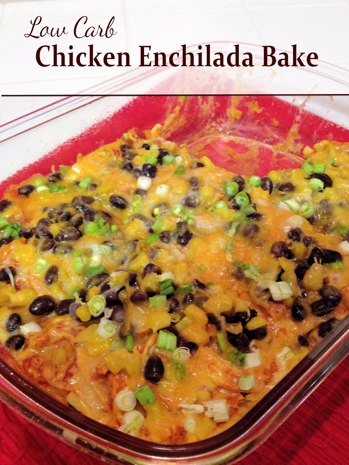Dee Does Weight Watchers: Low Carb Chicken Enchilada Bake