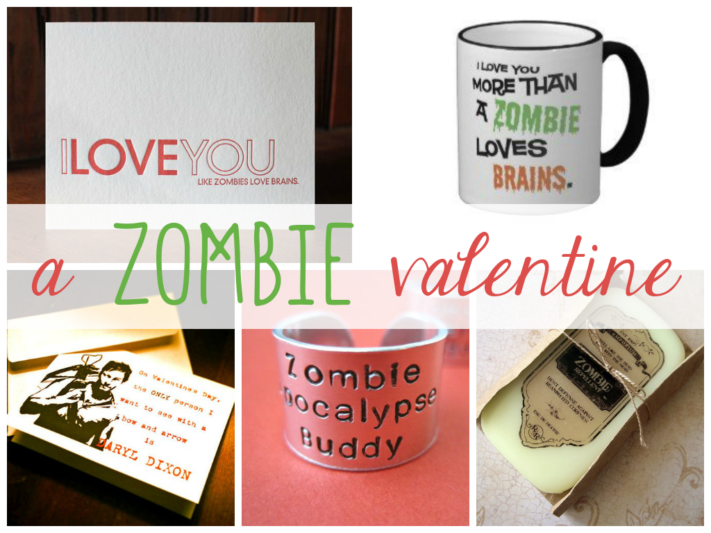 A Zombie Valentine, for that perfect gift (besides brains)