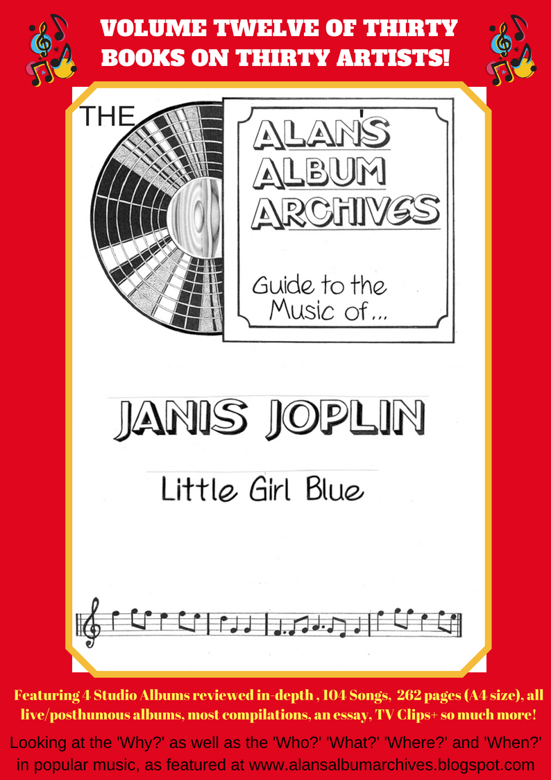 'Little Girl Blue' - The Alan's Album Archives Guide To The Music Of Janis Joplin is available now!