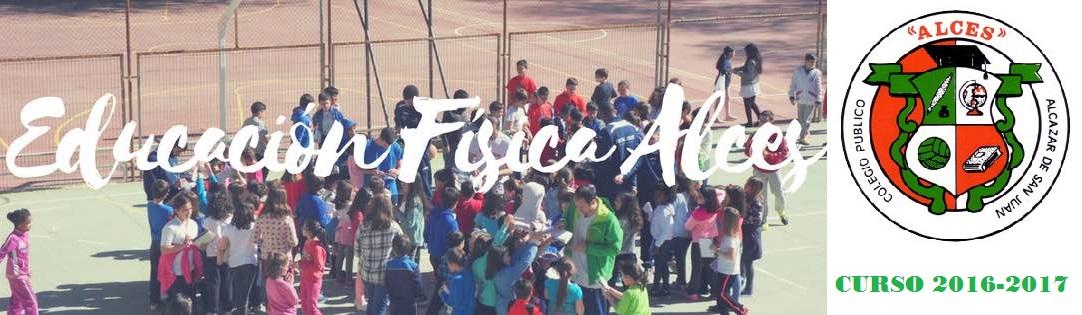 EDUCACIÓN FÍSICA ALCES 2016-2017