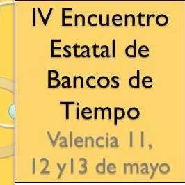 IV ENCUENTRO ESTATAL DE BANCOS DE TIEMPO