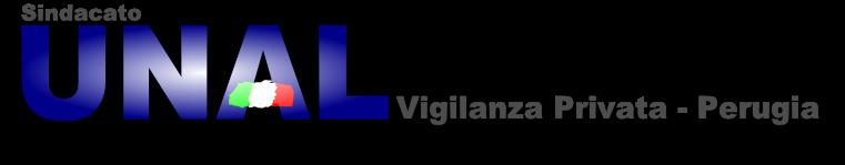 UNAL - PERUGIA VIGILANZA PRIVATA UNAL SINDACATO NAZIONALE GUARDIE GIURATE  email: info@unal-sindaca