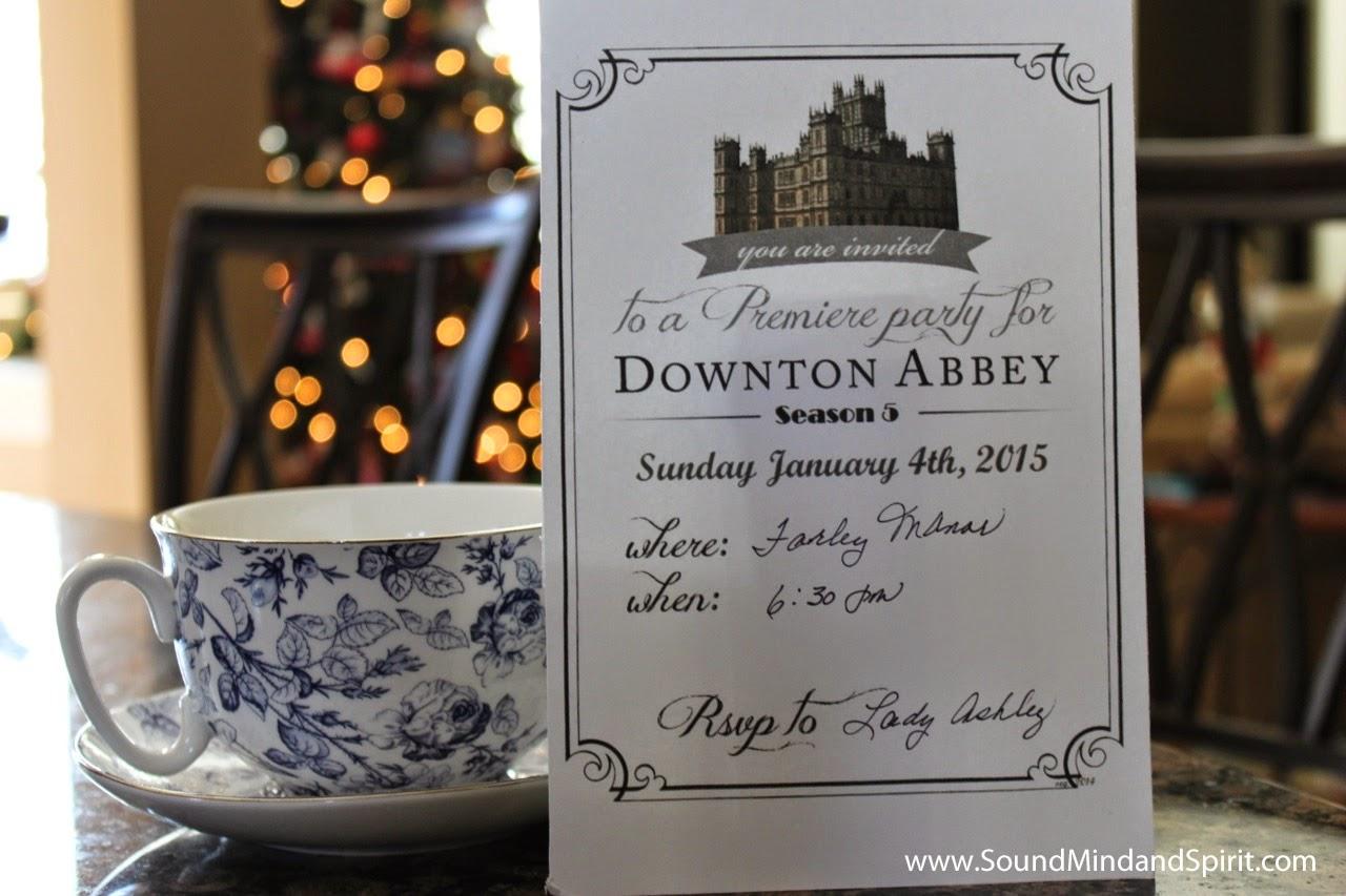 Of Sound Mind and Spirit A Downton Abbey Season 5 Tea Party