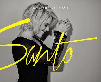 CD: Mariana Valadão – Santo