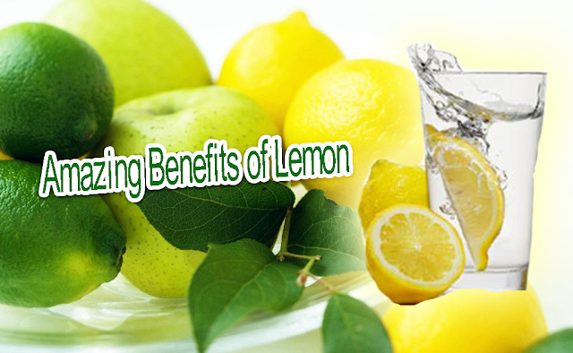 Amazing Benefits of Lemon