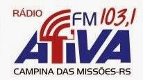 Rádio Ativa FM de Campina das Missões RS ao vivo