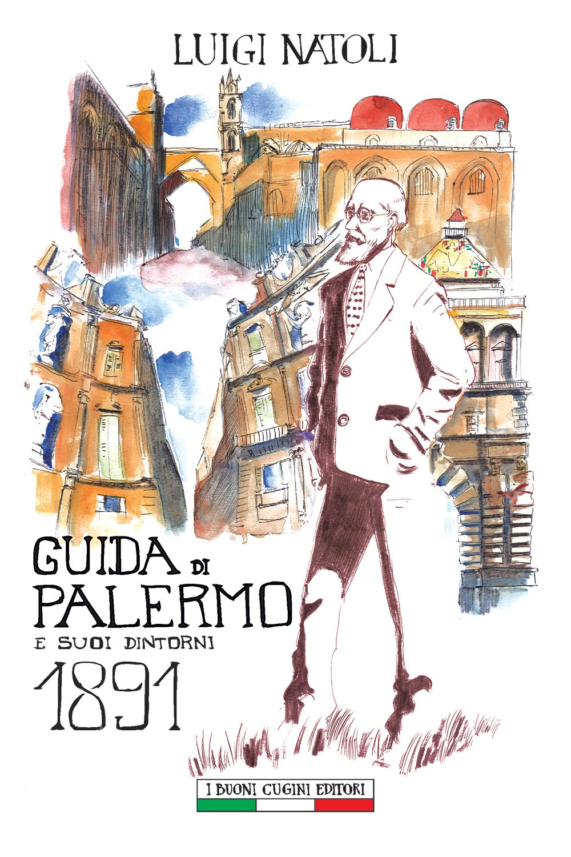 Guida di Palermo e suoi dintorni 1891