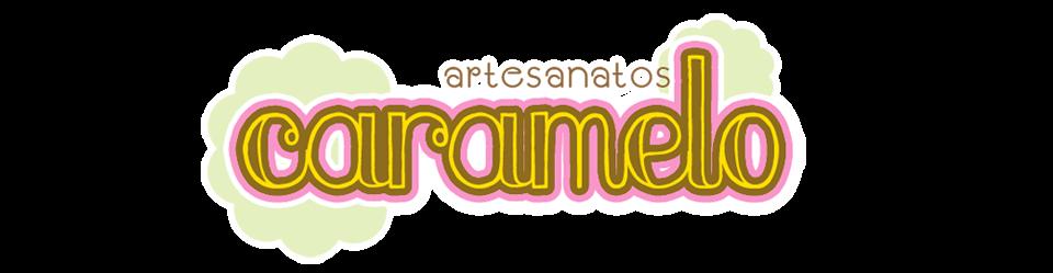 Caramelo Artesanatos
