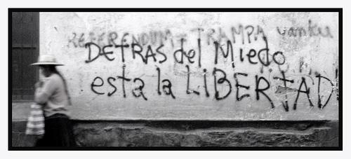 detras del miedo está la libertad