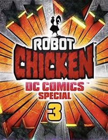 Robot Chicken DC Comics Special 3: Magical Friendship (2015)