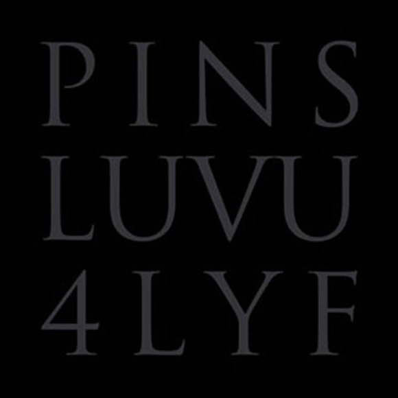 PINS - LUVU4LYF