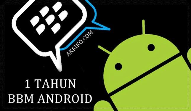 Satu Tahun BBM untuk Android