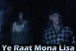 Ye Raat Mona Lisa