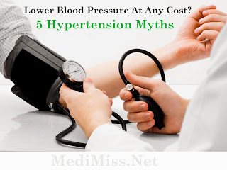 Lower Blood Pressure At Any Cost? - 5 Hypertension Myths