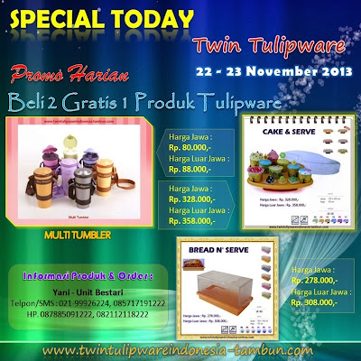 Promo Harian Tulipware November 2013, Multi Tumbler, Cake Serve, Bread Serve