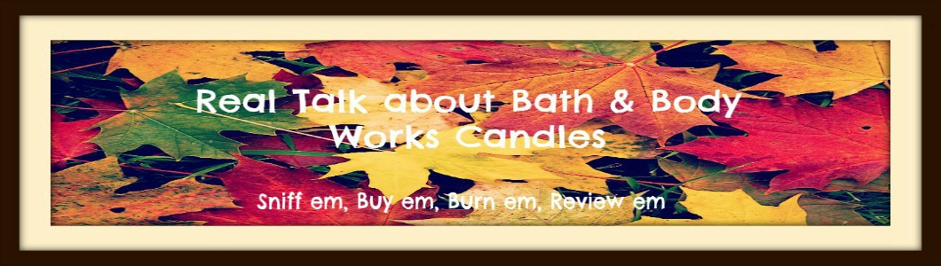 Real Talk About Bath and Body Works Candles