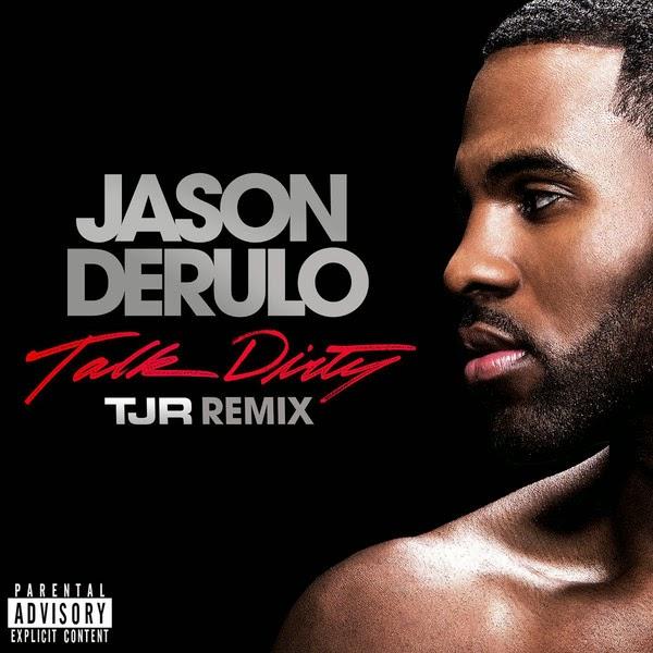 Jason Derulo - Talk Dirty (feat. 2 Chainz) [TJR Remix] - Single  Cover