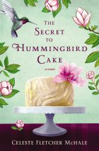 The Secret to Hummingbird Cake  cover