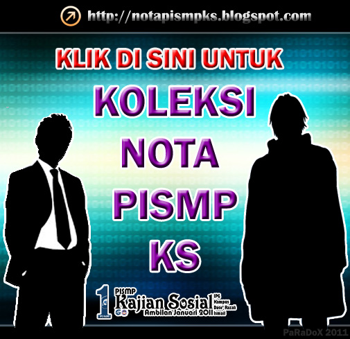 Klik http://notapismpks.blogspot.com/ untuk ke BLOG KOLEKSI NOTA PISMP