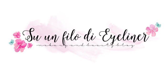 Su un filo di eyeliner ~ Make up & Beauty Blog