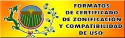 FORMATOS DE CERTIFICADO DE ZONIFICACIÓN Y COMPATIBILIDAD DE USO