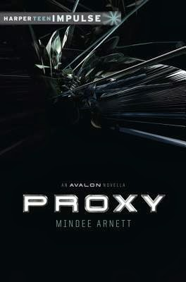 Proxy Mindee Arnett book cover