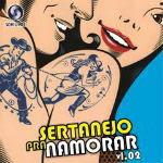 Sertanejo Pra Namorar Vol.2 – 2012