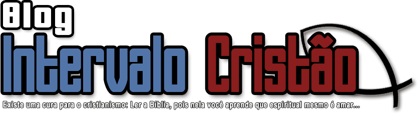 Blog Intervalo Cristão