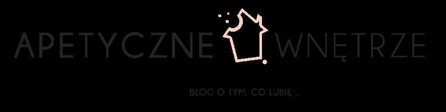 Blog Apetyczne Wnętrze