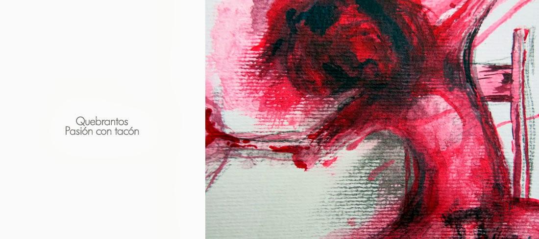 obra quebrantos & pasión con tacón 2013