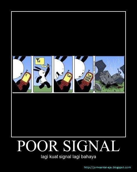 POOR SIGNAL
