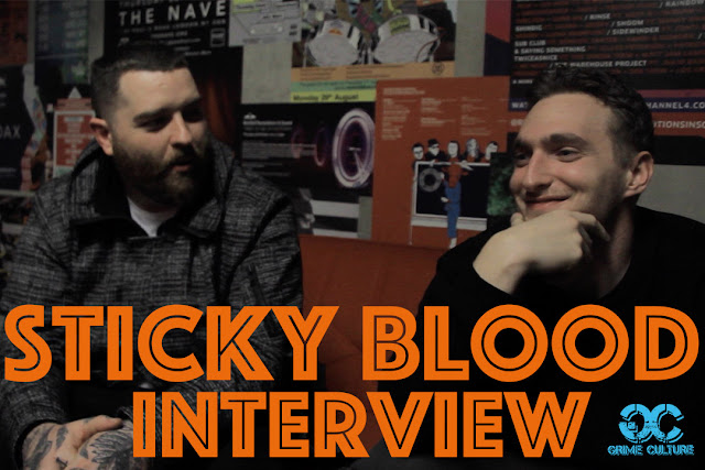 Sticky Blood - Grime Culture Interview
