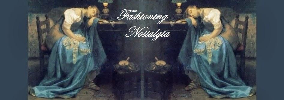 Fashioning Nostalgia