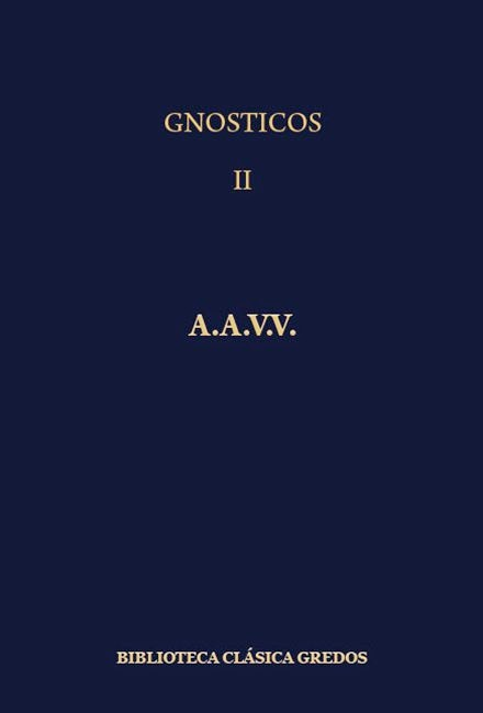 Los GnósticosTomo II