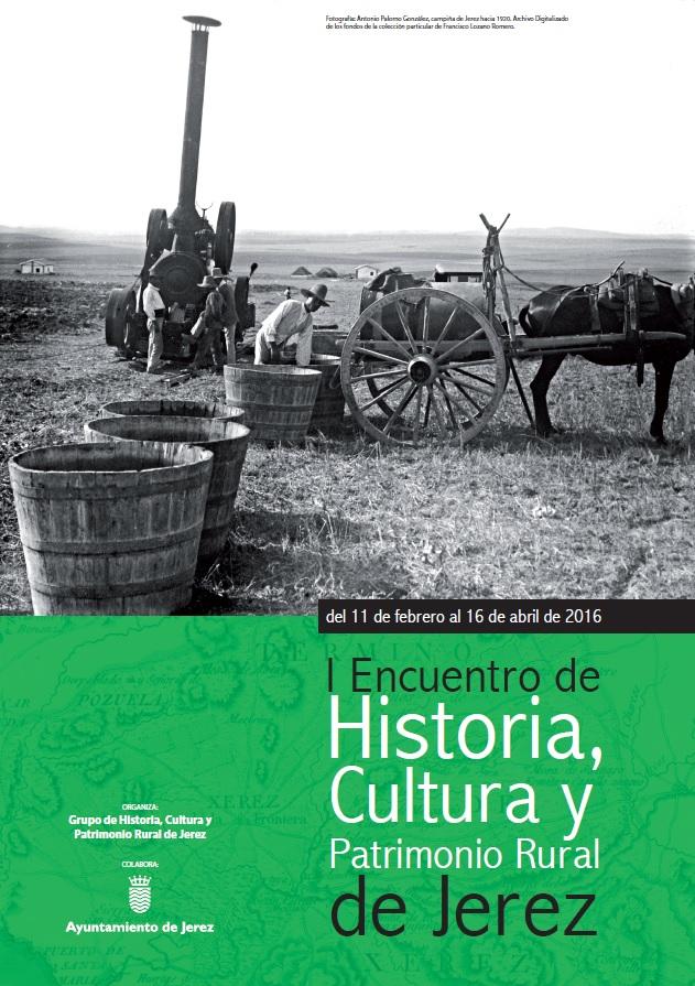 I Encuentro de Historia, Cultura y Patrimonio Rural de Jerez