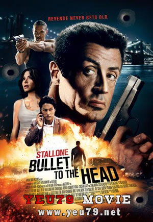 Phim Viên Đạn Vào Đầu-Bullet To The Head