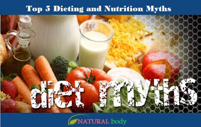 Top 5 Dieting and Nutrition Myths
