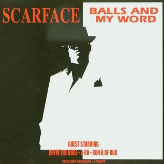 Scarface-Balls_&_My_Word-2003-WCR