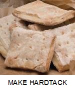 HOW TO MAKE HARDTACK